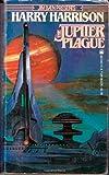 The Jupiter Plague, Harry Harrison, 0812539753