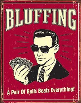 Poker - Bluffing a Pair of Balls Beats Everything Sign