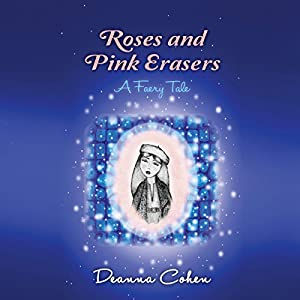 Roses and Pink Erasers Audiobook