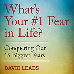 What's Your #1 Fear in Life?