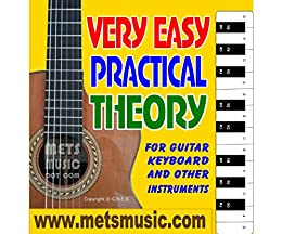 Very Easy Practical Theory: Very Easy Practical Theory for Guitar, Keyboard and other Instruments (English Edition) de [Bull, Gerard]