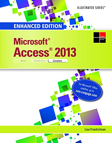 Enhanced Microsoft Access 2013: Illustrated Complete (Microsoft Office 2013 Enhanced Editions) Pdf