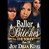 Baller Bitches Part 10 (Bitch Series)