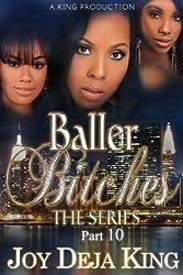 Baller Bitches Part 10 (Baller Bitches Series)