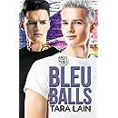Bleu Balls (Balls to the Wall Book 7)