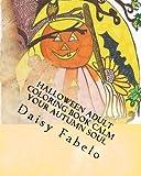 Halloween adult coloring book Calm your Autumn soul: Autumn, Halloween hand drawn adult coloring book (Halloween 2016) (Volume 1)