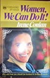 Women, We Can Do It!, Irene Conlan, 0830704337