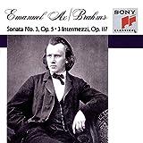 Brahms: Piano Sonata No. 3,Op. 5 / Intermezzi,Op.117 ~ Ax