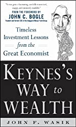 Keynes's Way To Wealth by John Wasik
