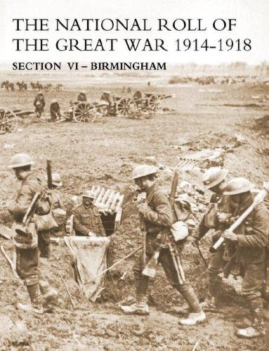 NATIONAL ROLL OF THE GREAT WAR Section VI - Birmingham pdf epub