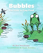 Books for Kids: Bubbles: Big Stink in Frog Pond (Children's Book, Picture Books, Preschool Books, Baby Books, Kids Books, Ages 3-5): Children's Picture Book