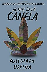 El país de la canela (Spanish Edition)