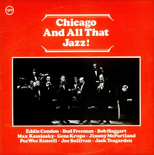 Chicago And All That Jazz!