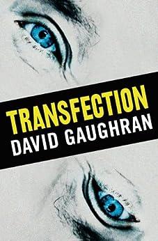 Transfection by [Gaughran, David]