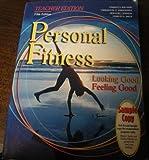 Personal Fitness Looking Good Feeling Good (Teacher Edition)