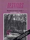 Destinos: Workbook/Study Guide 1, Lecciones 1-26