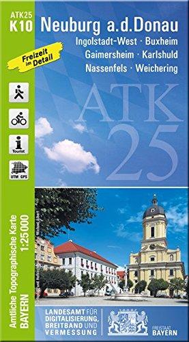 Neuburg an der Donau 1 : 25 000 ATK K10 (ATK25 Amtliche Topographische Karte 1:25000 Bayern)