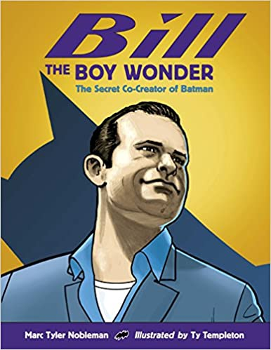 Bill the boy wonder the secret co creator of batman livros na bill the boy wonder the secret co creator of batman livros na amazon brasil 9781580892896 fandeluxe Choice Image