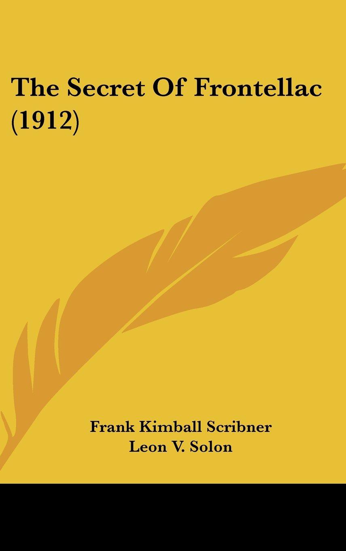 Download The Secret Of Frontellac (1912) pdf epub