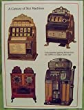 Slot machines: A pictorial history of the first 100