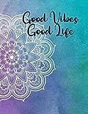 """Good Vibes Good Life"" Mandala watercolor Notebook"
