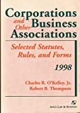 Corporations and Other Business Associations, 1998 Supplement, Thompson, Robert B., 1567067069