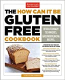 img - for The How Can It Be Gluten Free Cookbook (Paperback) - Common book / textbook / text book