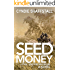 Seed Money: The Entrepreneur (The Delegate Book 1)