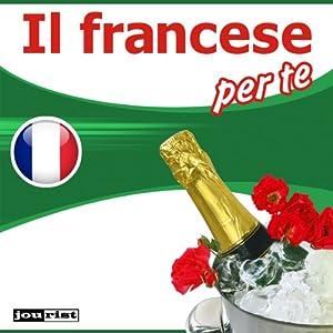 Il francese per te Audiobook