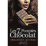 Les 7 pouvoirs du chocolat (French Edition)