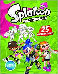 Splatoon 2 Coloring Book: Splatoon Jumbo Coloring Book With High Quality Images