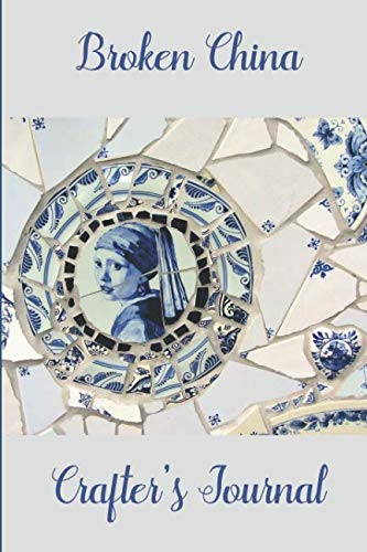 (Broken China Mosaic Crafter's Journal: 6