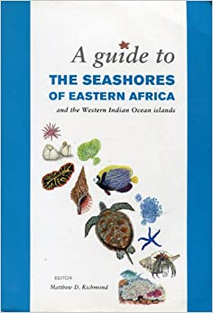 A Guide to the Seashores of Eastern Africa and the Western Indian Ocean Islands
