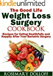 The Good Life Weight Loss Surgery Coo...