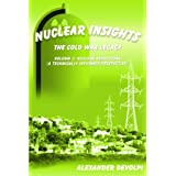 Nuclear Insights: The Cold War Legacy. Volume 3: Nuclear Reductions and Counter-Terrorism (A Technically Informed Perspective)