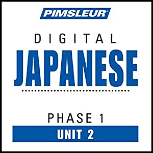 Japanese Phase 1, Unit 02 Audiobook