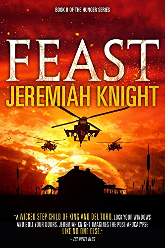 Feast (The Hunger Series Book 2) by [Knight, Jeremiah]