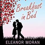 Breakfast in Bed | Eleanor Moran