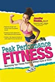 img - for Peak Performance Fitness: Maximizing Your Fitness Potential Without Injury or Strain by Jennifer Rhodes (2000-10-30) book / textbook / text book
