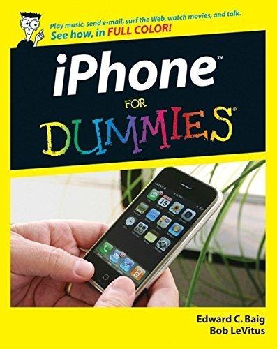 iPhone For Dummies (For Dummies (Computers)) by Baig, Edward C., LeVitus, Bob (2007) Taschenbuch