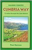 Cumbria Way: 72 Miles Through the Lake District (Walking Country)