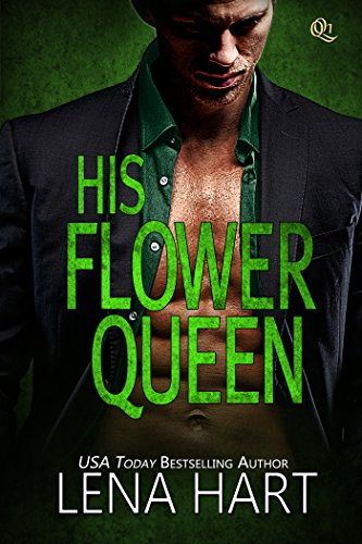 His Flower Queen (Queen Quartette Book ()