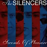 Seconds of Pleasure by Silencers (1999-06-01)