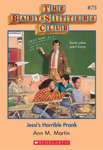 Jessi's Horrible Prank (Baby-Sitters Club #75)