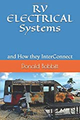 RV ELECTRICAL Systems: and How they InterConnect Paperback