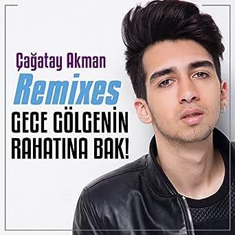 Gece Golgenin Rahatina Bak Volkan Ilgaz Version By Cagatay Akman On Amazon Music Amazon Com