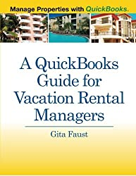 A QuickBooks Guide for Vacation Rental Managers: Manage Properties with QuickBooks