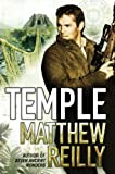 Front cover for the book Temple by Matthew Reilly