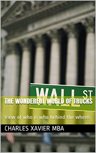 The Wonderful World of Trucks: View of who is who behind the