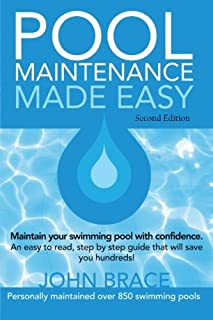 the ultimate guide to pool maintenance third edition terry rh amazon com pool maintenance guide template pool water maintenance guide